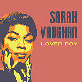 Lover Boy by Sarah Vaughan