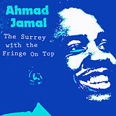 The Surrey with the Fringe on Top de Ahmad Jamal