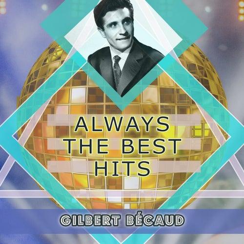 Always The Best Hits de Gilbert Becaud