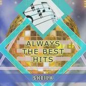Always The Best Hits de Sheila