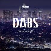 Toute la night de Dabs