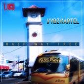 Half Way Tree - Single by VYBZ Kartel