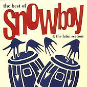The Best of Snowboy de Snowboy And The Latin Section