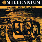 Dub the Millenium (Manasseh Meets the Equaliser) de Manasseh Meets The Equalizer