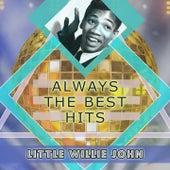 Always The Best Hits van Little Willie John