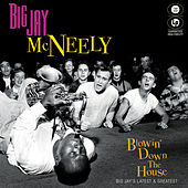 Blowin' Down the House - Big Jay's Latest & Greatest de Big Jay McNeely
