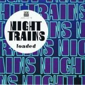 Loaded von Night Trains