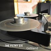 Girlfriend by The Filthy Six
