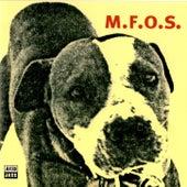 M.F.O.S. by Snowboy