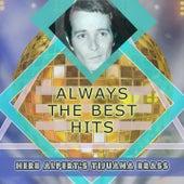 Always The Best Hits by Herb Alpert