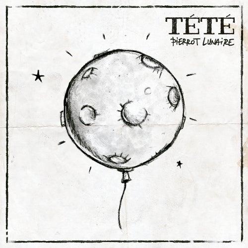 Pierrot Lunaire de Tété