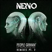 People Grinnin' (feat. The Child Of Lov) (Remixes Part 2) de NERVO