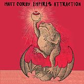 Empires Attraction by Matt Corby