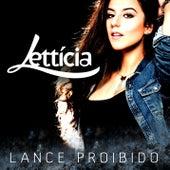 Lance proibido von Lettícia