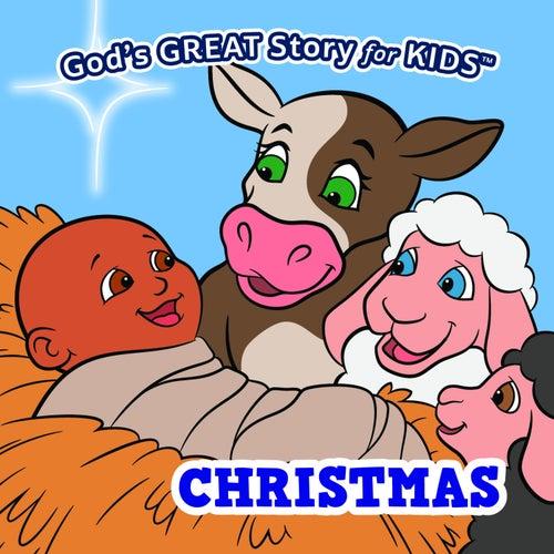 God's Great Story for Kids Christmas by David Huntsinger