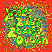 Little Baby Beauty Queen by Deap Vally