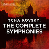 Tchaikovsky: The Complete Symphonies by Various Artists