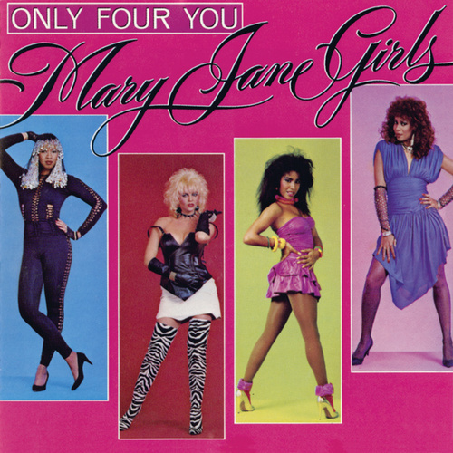 Only Four You by Mary Jane Girls