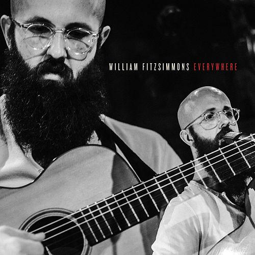 Everywhere (Live in Cologne) by William Fitzsimmons