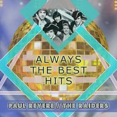 Always The Best Hits by Paul Revere & the Raiders