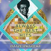 Always The Best Hits by Little Anthony and the Imperials