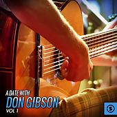 A Date with Don Gibson, Vol. 1 by Don Gibson