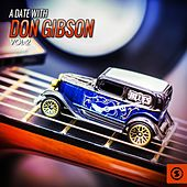 A Date with Don Gibson, Vol. 2 by Don Gibson