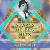 Always The Best Hits de Acker Bilk
