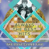 Always The Best Hits by The Dave Clark Five