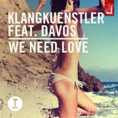 We Need Love di Klangkuenstler