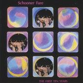 The First Ten Years von Schooner Fare