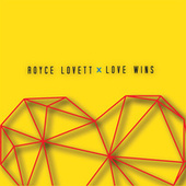 Love Wins by Royce Lovett