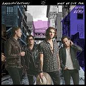 What We Live For (Jay Pryor Remix) de American Authors