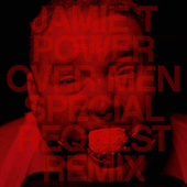 Power Over Men (Special Request Remix) by Jamie T