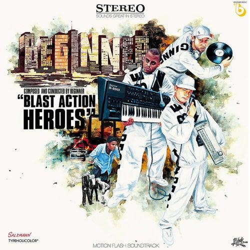 Blast Action Heroes by Beginner