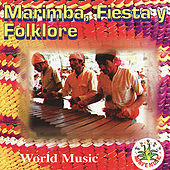 Marimba, Fiesta y Folklore by Various Artists