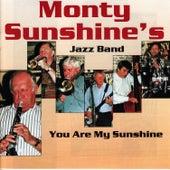 You Are My Sunshine by Monty Sunshine's Jazzband