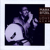 Songs of Love Live von Mark Eitzel