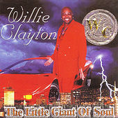 The Little Giant Of Soul by Willie Clayton