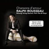 Chansons d'amour de Ralph Rousseau