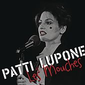 Patti LuPone at Les Mouches by Patti LuPone