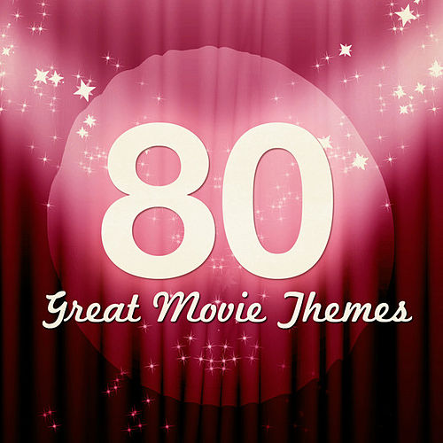 80 Great Movie Themes by Various Artists