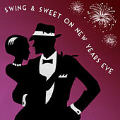 Swing & Sweet On New Years Eve by Various Artists