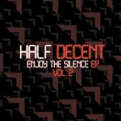 Enjoy the Silence EP, Vol. 2 by Half Decent