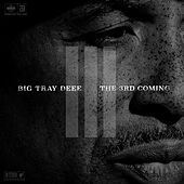 The 3rd Coming by Tray Deee