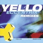 Eccentrix Remixes by Yello