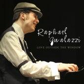 Love Outside the Window de Raphael Gualazzi