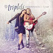 Independence Road von The Triplets