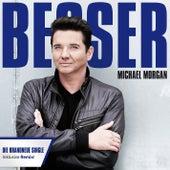 Besser by Michael Morgan