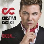 Dicen de Cristian Castro